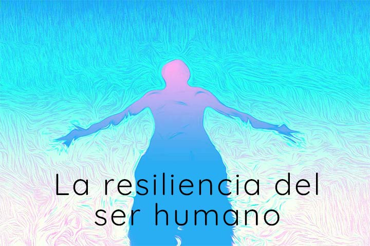 resiliencia del ser humano